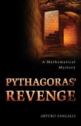 Pythagoras' Revenge: A Mathematical Mystery
