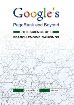 Google's PageRank and Beyond: The Science of Search Engine Rankings