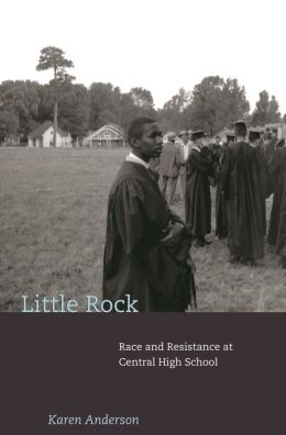 Little Rock: Race and Resistance at Central High School
