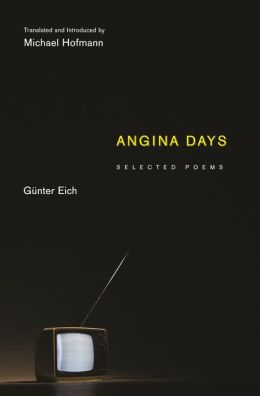 Angina Days: Selected Poems