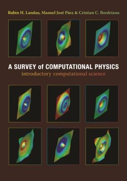 A Survey of Computational Physics: Introductory Computational Science