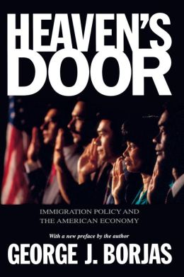 Heaven's Door: Immigration Policy and the American Economy