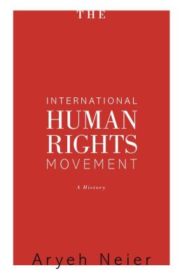 The International Human Rights Movement: A History: A History