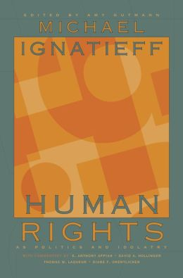 Human Rights as Politics and Idolatry: