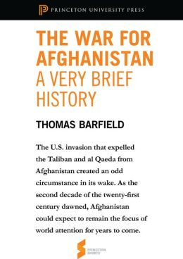 The War for Afghanistan: A Very Brief History: From 