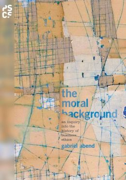The Moral Background: An Inquiry into the History of Business Ethics: An Inquiry into the History of Business Ethics