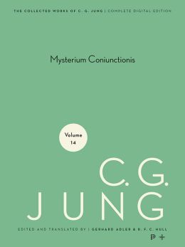 Collected Works of C.G. Jung, Volume 14: Mysterium Coniunctionis