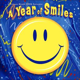 2005 A Year of Smiles Wall Calendar