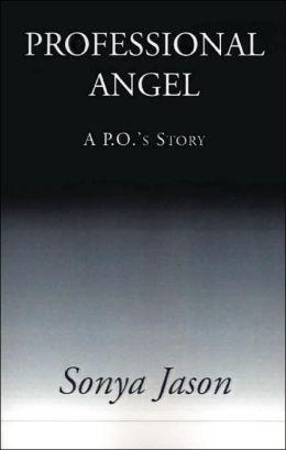 Professional Angel: A. P. O.'s Story