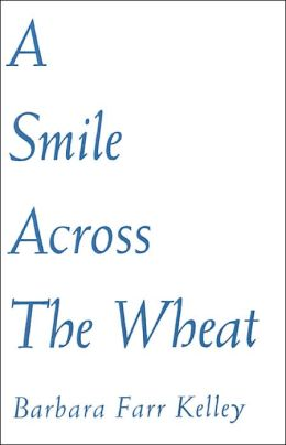 A Smile across the Wheat