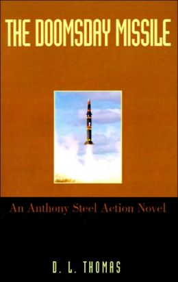 The Doomsday Missle: An Anthony Steel Action Novel