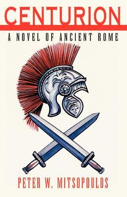 Centurion: A Novel of Ancient Rome