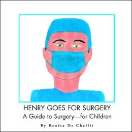 Henry Goes For Surgery