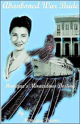 Abandoned War Bride: Monique's Miraculous Destiny