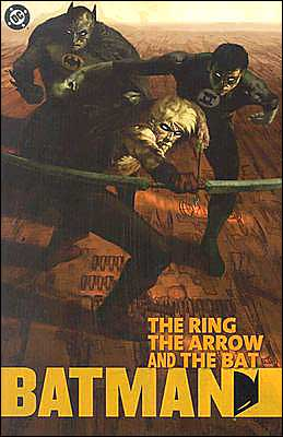 Batman: The Arrow, the Ring, the Bat