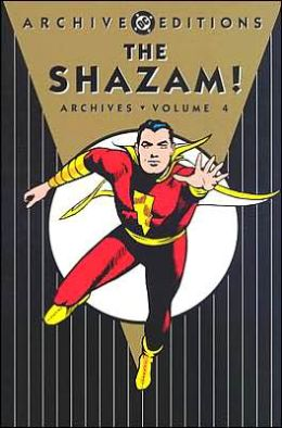 SHAZAM! Archives Volume 4