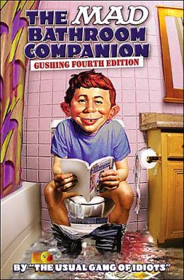 MAD Bathroom Companion: Gushing Fourth