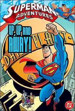Superman Adventures: Up, up and Away!