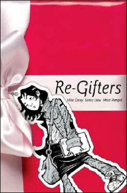 Re-Gifters