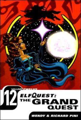 Elfquest: The Grand Quest - Volume Twelve