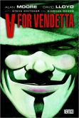 Book Cover Image. Title: V for Vendetta (Graphic Novel), Author: Alan Moore