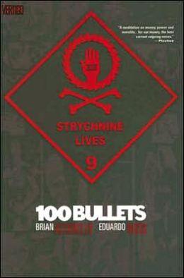 100 Bullets, Volume 9: Strychnine Lives