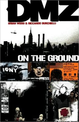 DMZ, Volume 1: On the Ground
