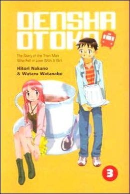 Densha Otoko (Train Man): Volume 3