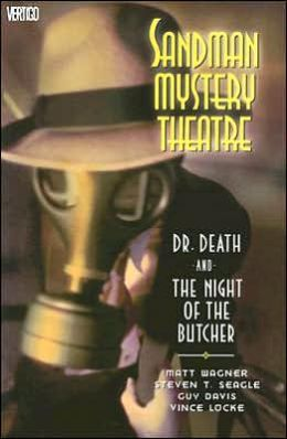 Sandman Mystery Theatre, Volume 5: Dr. Death and the Night of the Butcher