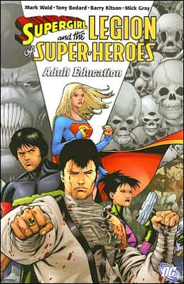 Supergirl and the Legion of Super-Heroes, Volume 4: Adult Education