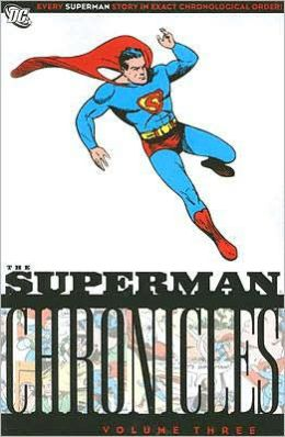 Superman Chronicles, Volume 3