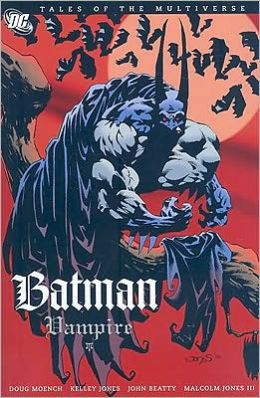 Tales Of The Multiverse: Batman-Vampire