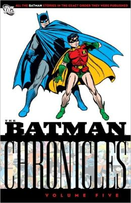 Batman Chronicles: Volume Five