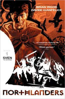 Northlanders, Volume 1: Sven The Returned