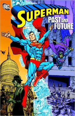 Superman: Past and Future