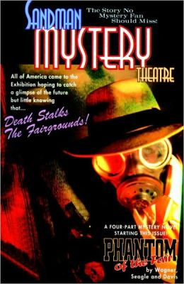 Sandman Mystery Theatre, Volume 7: The Mist & the Phantom of the Fair