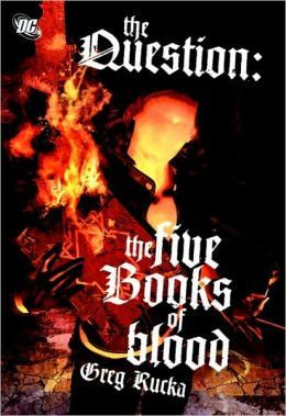 The Question: The Five Books of Blood