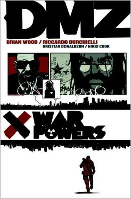 DMZ, Volume 7: War Powers