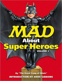 Mad about Superheroes, Volume 2
