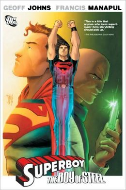Superboy: The Boy of Steel