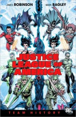 Justice League of America: Team History James Robinson, Andy Kubert and Mark Bagley