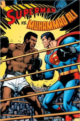 Superman vs. Muhammad Ali Facsimile