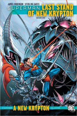 Superman: Last Stand of New Krypton Vol. 1