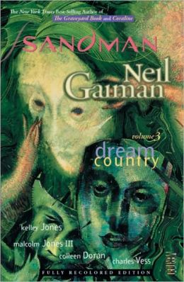The Sandman, Volume 3: Dream Country (New Edition)