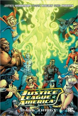 Justice League of America: The Dark Things