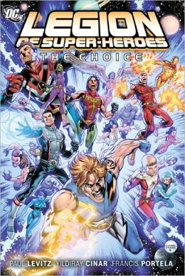 The Legion of Super-Heroes Vol 1: The Choice