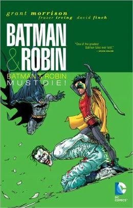 Batman and Robin, Volume 3: Batman Must Die!