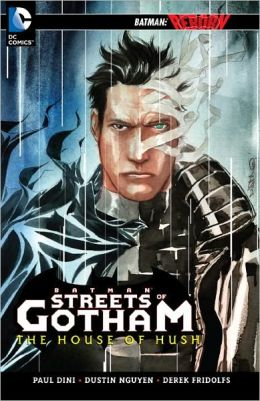 Batman: Streets of Gotham - The House of Hush