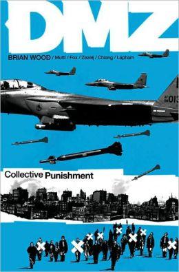 DMZ, Volume 10: Collective Punishment
