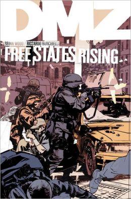 DMZ, Volume 11: Free States Rising